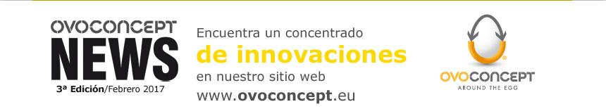 Encuentra un concentrado de innovaciones en nuestro sitio web www.ovoconcept.eu